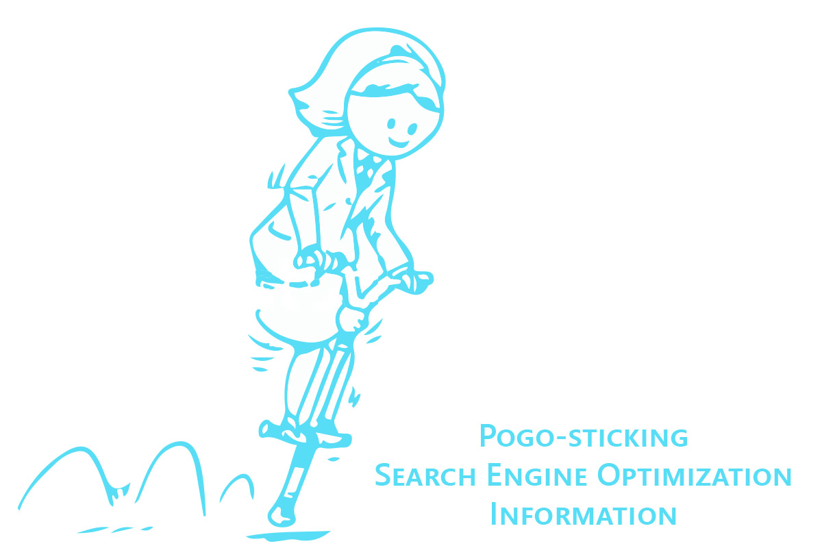 Pogo-sticking Search Engine Optimization