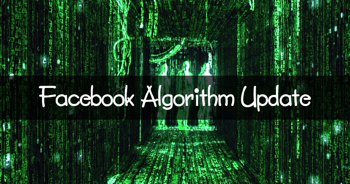 Facebook algorithm changes