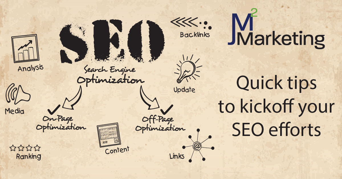 Quick tips to kickoff your SEO efforts
