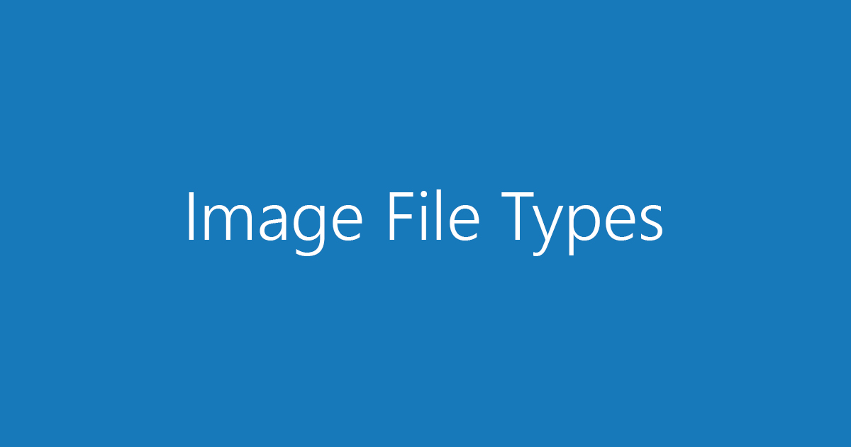 Top 4 Internet Image File types