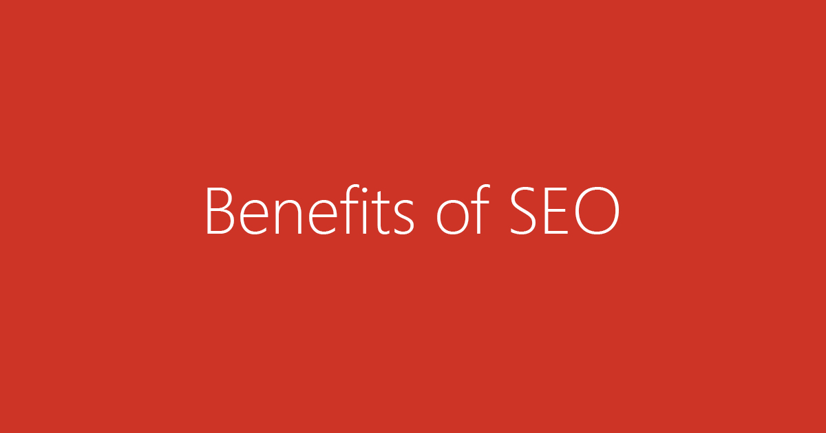 SEO and how it benefits your website