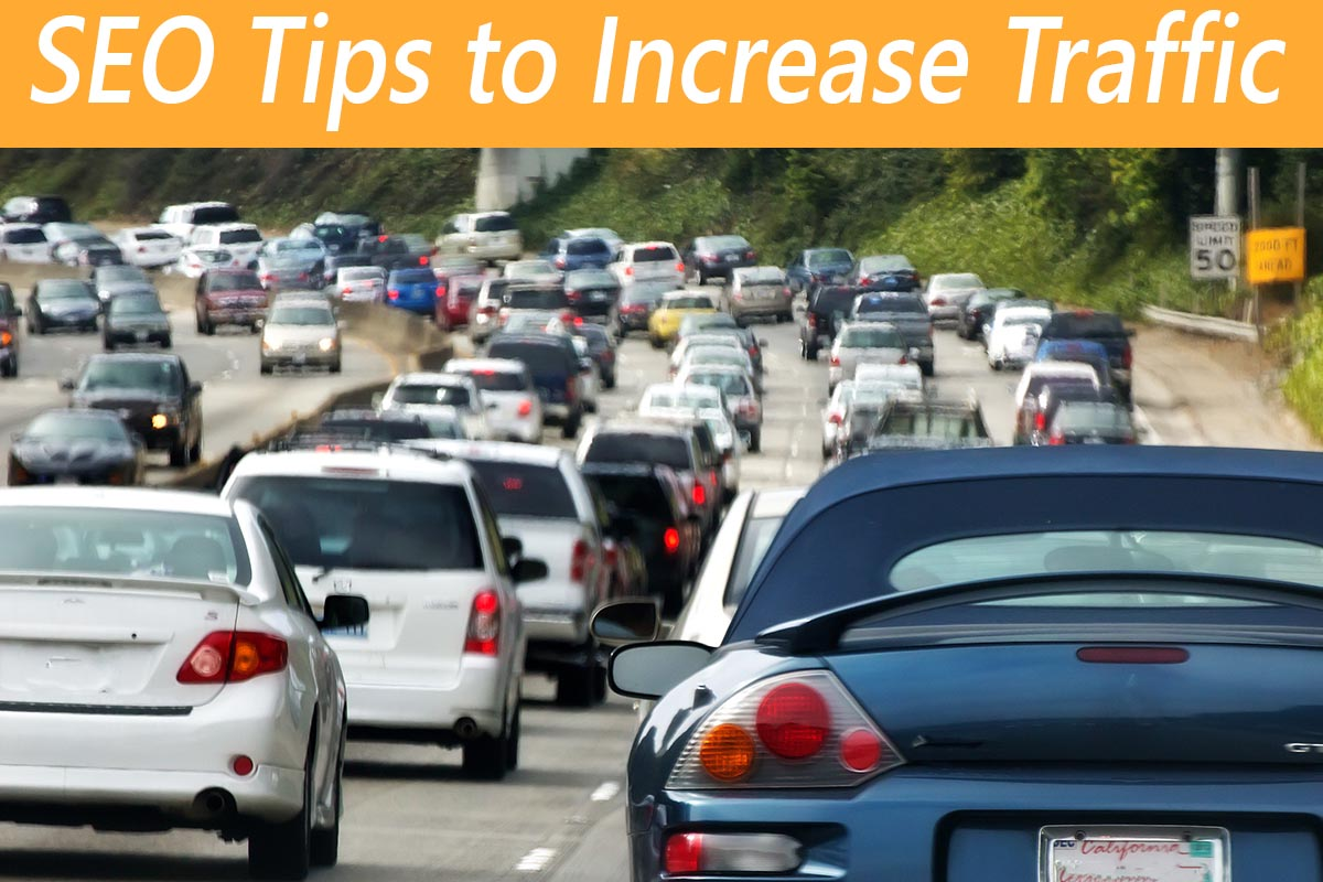 SEO Tips to Increase Traffic