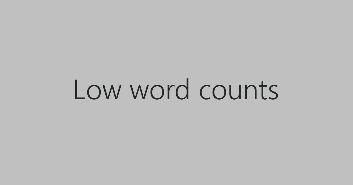 Low word counts
